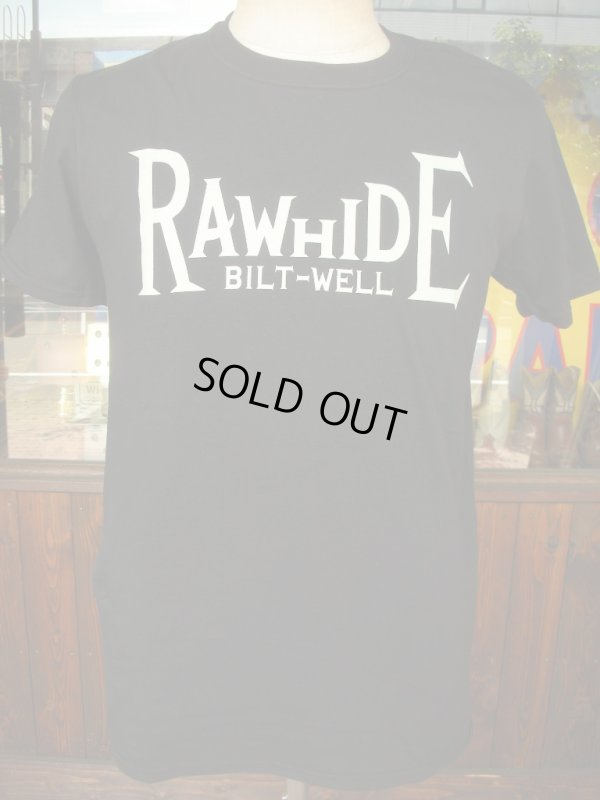 画像3: RAWHIDE BILT-WELL TEE/F,B/P/GILDAN BODY/WHITE/BLACK
