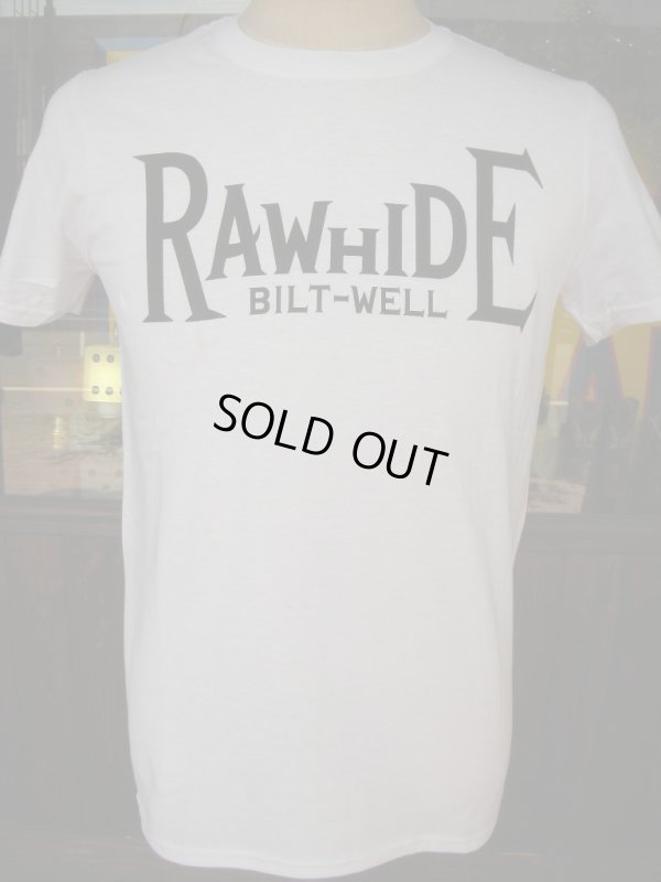 画像5: RAWHIDE BILT-WELL TEE/F,B/P/GILDAN BODY/WHITE/BLACK