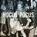 Hocus Pocus vol 19 ♪ASHIKAGA YANEURA♪12/14(土)ROCK-A-HULA出店します。
